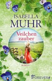 Veilchenzauber - Roman