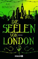 A. K. Benedict: Die Seelen von London ★★★★