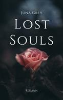 Juna Grey: Lost Souls