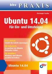 Ubuntu 14.04 - Für Ein- und Umsteiger