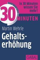 Martin Wehrle: 30 Minuten Gehaltserhöhung ★★★★