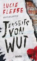 Lucie Flebbe: Jenseits von Wut ★★★★