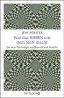 Jens Förster: Was das Haben mit dem Sein macht ★★★