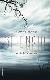 Silencio - Historia de un asesino