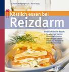Anne Iburg: Köstlich essen bei Reizdarm ★★★★