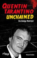 Michael Scholten: Quentin Tarantino Unchained