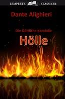 Dante Alighieri: Die Göttliche Komödie - Erster Teil: Hölle ★★★