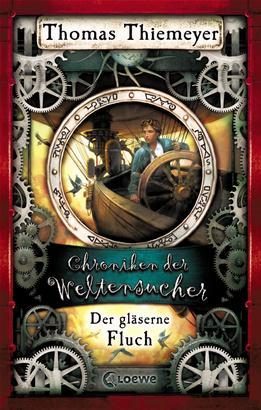 Chroniken der Weltensucher (Band 3) - Der gläserne Fluch