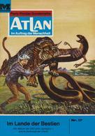 H. G. Francis: Atlan 17: Im Land der Bestien ★★★★