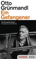 Otto Grünmandl: Ein Gefangener