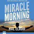 Уильям Шекспир: Miracle Morning - Die Stunde, die alles verändert (Ungekürzt)