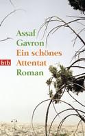 Assaf Gavron: Ein schönes Attentat ★★★★★