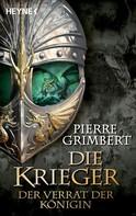 Pierre Grimbert: Der Verrat der Königin ★★★★★