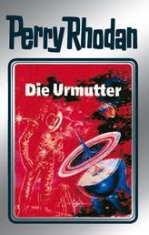"Perry Rhodan 53: Die Urmutter (Silberband) - 9. Band des Zyklus ""Die Cappins"""