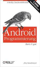 Android-Programmierung kurz & gut