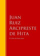 Juan Ruiz Arcipreste de Hita: El Libro de buen amor