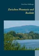 Fritz Peter Heßberger: Zwischen Phantasie und Realität