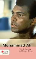 Fritz K. Heering: Muhammad Ali