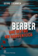 Georg Steinweh: Berber und der Tod am Karpfenteich ★★★