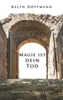 Ralph Döppmann: Magie ist dein Tod