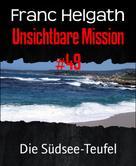 Franc Helgath: Unsichtbare Mission #49