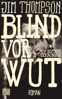 Jim Thompson: Blind vor Wut ★★★