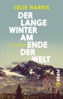 Julie Harris: Der lange Winter am Ende der Welt ★★★★
