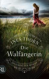 Die Walfängerin - Historischer Roman