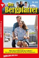 Toni Waidacher: Der Bergpfarrer 452 – Heimatroman