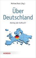 Michael Rutz: Über Deutschland ★★★