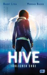HIVE - Tödlicher Code - Ein spannender Cyber-Thriller