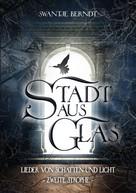Swantje Berndt: Stadt aus Glas ★★★★