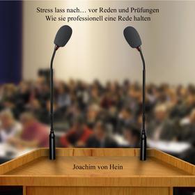 Stress lass nach ... vor Reden und Prüfungen
