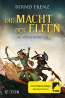 Bernd Frenz: Die Macht der Elfen ★★★★★