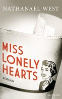 Nathanael West: Miss Lonelyhearts