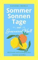 Sandra Rehle: Sommersonnentage auf Gracewood Hall