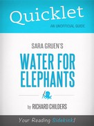 Richard Childers: Quicklet on Water for Elephants by Sara Gruen