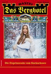 Das Berghotel 234 - Heimatroman - Die Eisprinzessin vom Kuckuckssee