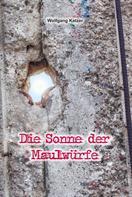 Wolfgang Katzer: Die Sonne der Maulwürfe