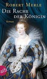 Die Rache der Königin - Roman