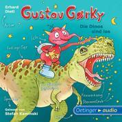Gustav Gorky - Die Dinos sind los - Gekürzte Lesung