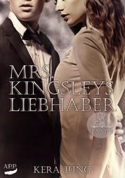 Mrs. Kingsleys Liebhaber, Band 1