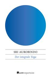 Der integrale Yoga