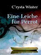 C'rysta Winter: Eine Leiche für Perrot ★★★★