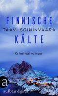 Taavi Soininvaara: Finnische Kälte ★★★★