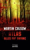 Martin Calsow: Atlas - Alles auf Anfang ★★★★