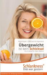 Einfach abnehmen ohne Diät und Sport: Ein Buch für Dein Gehirn. Übergewicht ist kein Schicksal. - Vom emotionalen Essen zum persönlichen Wohlfühlgewicht.