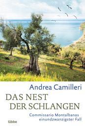Das Nest der Schlangen - Commissario Montalbano ringt um Fassung. Roman