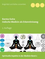 Karma-Sutra - Indische Medizin als Erkenntnisweg