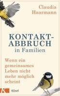 Claudia Haarmann: Kontaktabbruch in Familien ★★★★